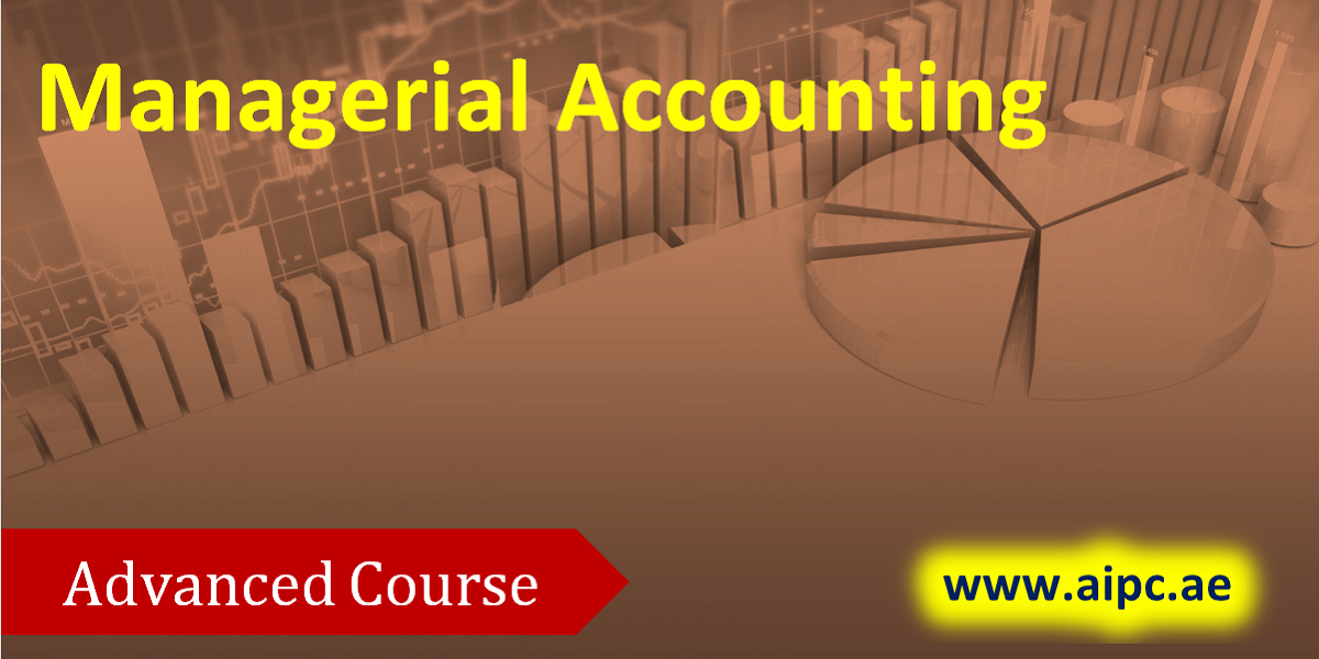 Managerial Accounting Advanced Course